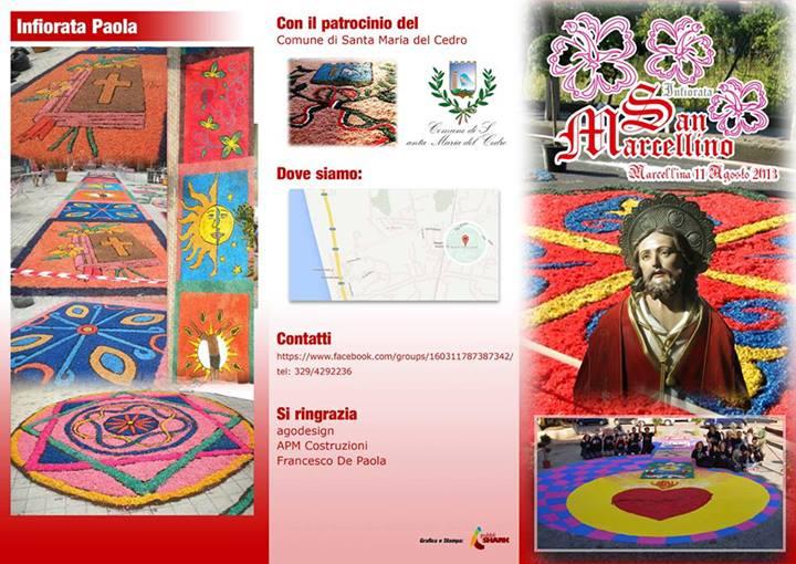 Festa Religiosa San Marcellino-Infiorata- Marcellina-Cs-Calabria 10-11 Agosto 2013. Celebrazione curata da Don Paolo Raimondi. Imponente e suggestivo Spettacolo Piromusicale.